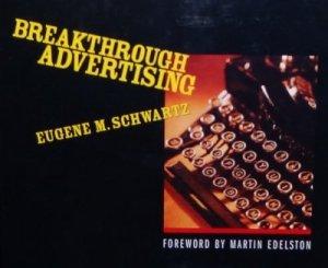 eugene schwatz breakthrough advertising